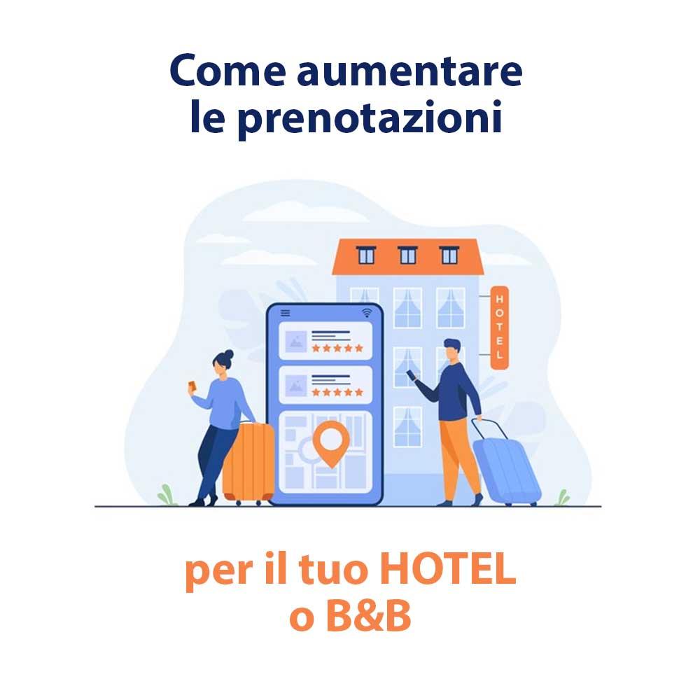Come aumentare le prenotazioni per il tuo hotel o b&b